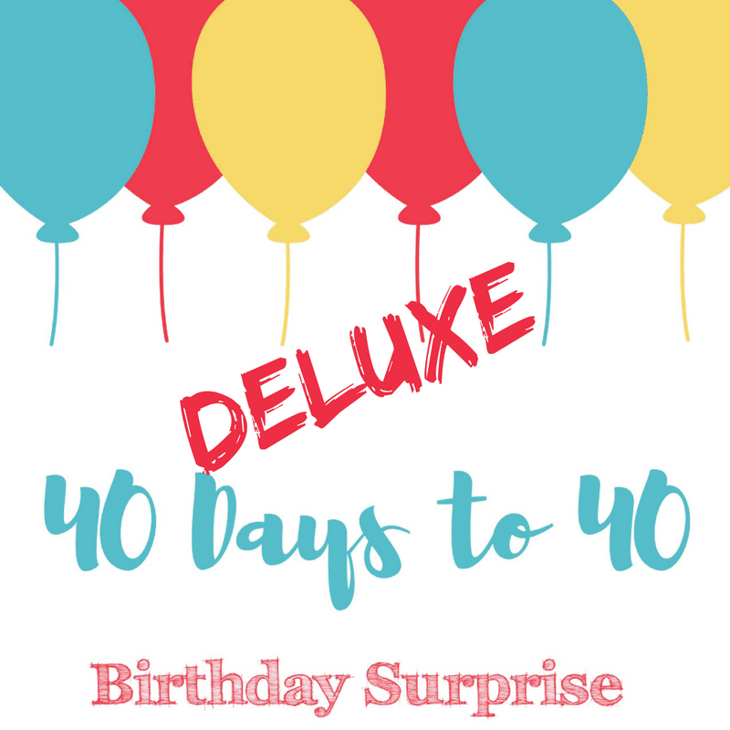 40 days deluxe birthday kit